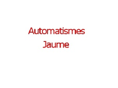 Automatismes Jaume